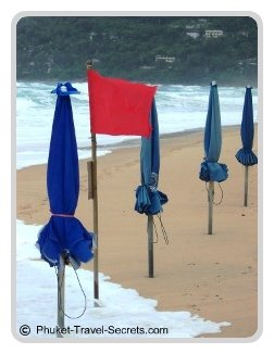 Red Flags on Phuket Beaches mean DO NOT GO IN THE WATER